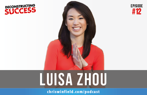 Luisa Zhou - Deconstructing Success - Chris Winfield - v2